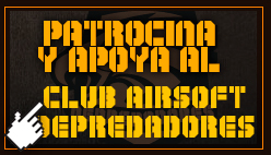 Patrocina o apoya al Club Airsoft Depredadores de Madrid